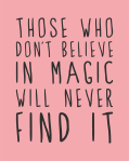 4_794ee61555304ffabc5c2f1a8b777430Those Who Don't Believe In Magic2